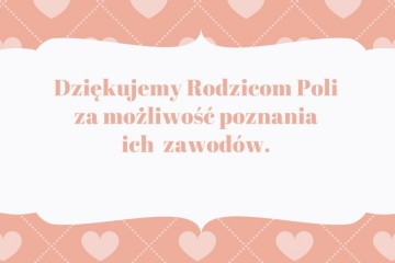 Poznajemy zawody rodziców - Rodzice Poli