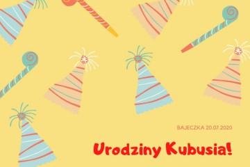 Urodziny Kubusia.