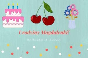 Urodziny Magdalenki